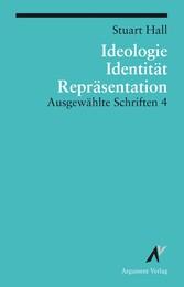 Ideologie, Identität, Repräsentation - Ausgewäh...