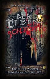 Der Elbenschlächter - Ein Fall für Meister Hipp...