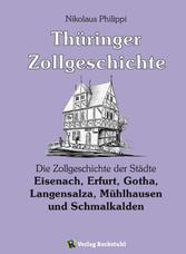 Thüringer Zollgeschichte - Die Zollgeschichte d...