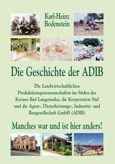 Die Geschichte der ADIB. - Die Landwirtschaftli...