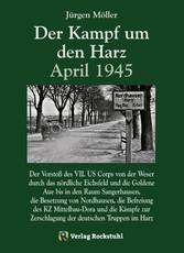 Der Kampf um den Harz April 1945 - Der Vorstoß ...