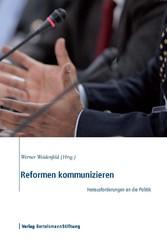 Reformen kommunizieren - Herausforderungen an d...