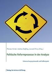 Politische Reformprozesse in der Analyse - Unte...