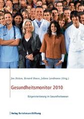 Gesundheitsmonitor 2010 - Bürgerorientierung im...