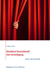 Musikland Deutschland? Eine Verteidigung - Musi...