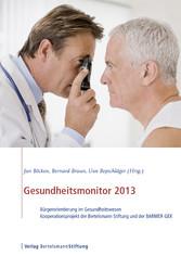 Gesundheitsmonitor 2013 - Bürgerorientierung im...