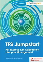 TFS Jumpstart - Per Express zum Application Lif...