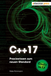 C++17 - Praxiswissen zum neuen Standard. Von C+...