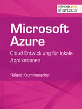 Microsoft Azure - Cloud Entwicklung für lokale ...