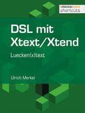 DSL mit Xtext/Xtend. Luecken(x)text