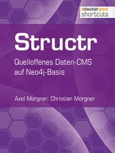 Structr - Quelloffenes Daten-CMS auf Neo4j-Basis