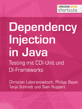 Dependency Injection in Java - Testing mit CDI-...