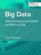 Big Data - Datenverarbeitung basierend auf MOM ...