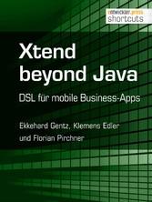 Xtend beyond Java - DSL für mobile Business-Apps