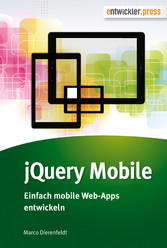 jQuery Mobile - Einfach mobile Web-Apps entwickeln