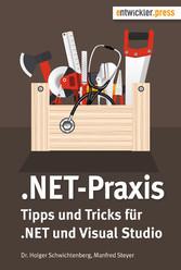 .NET-Praxis - Tipps und Tricks zu .NET und Visu...