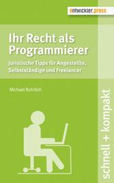 Ihr Recht als Programmierer - Juristische Tipps...