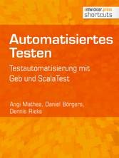 Automatisiertes Testen - Testautomatisierung mi...