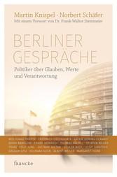 Berliner Gespräche - Politiker über Glauben, We...