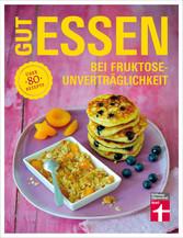 Gut essen bei Fruktoseunverträglichkeit - Über ...