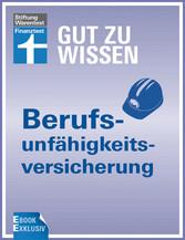 Berufsunfähigkeitsversicherung - Ihr Weg zum pa...