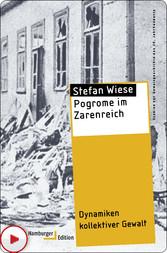 Pogrome im Zarenreich - Dynamiken kollektiver G...
