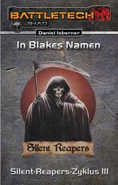 BattleTech: Silent-Reapers-Zyklus 3 - In Blakes...