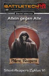 BattleTech: Silent-Reapers-Zyklus 6 - Allein ge...