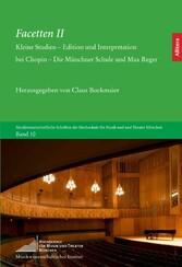 Facetten II - Kleine Studien - Edition und Inte...
