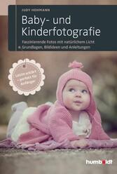 Baby- und Kinderfotografie - Faszinierende Foto...