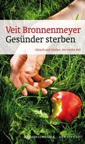 Gesünder sterben - Allach und Müller: der viert...