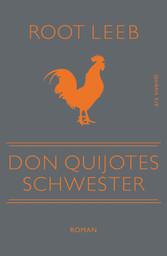 Don Quijotes Schwester - Roman