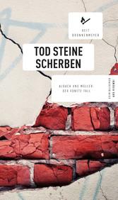 Tod Steine Scherben - Albach und Müller: Der fü...