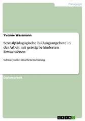 Sexualpädagogische Bildungsangebote in der Arbe...