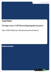 Design eines SAP-Berechtigungskonzeptes - Hier:...