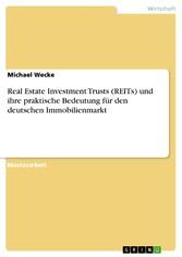 Real Estate Investment Trusts (REITs) und ihre ...