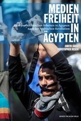 Medienfreiheit in Äqypten - Zum journalistische...