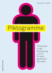 Piktogramme - Tendenzen in der Gestaltung und i...