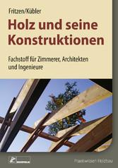Holz und seine Konstruktionen - Fachstoff für Z...