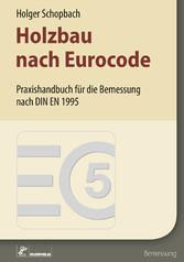 Holzbau nach Eurocode - Grundlagen zur Bemessun...