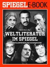 Weltliteratur im SPIEGEL - Band 2: Schriftstellerporträts der Sechzigerjahre - Ein SPIEGEL E-Book