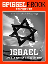 Israel - Land der Hoffnung, Land des Leids - Ei...