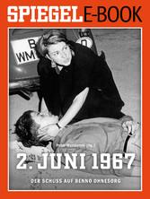 2. Juni 1967 - Der Schuss auf Benno Ohnesorg - ...