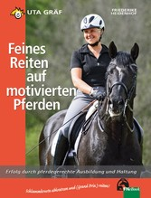 Feines Reiten auf motivierten Pferden - Erfolg ...