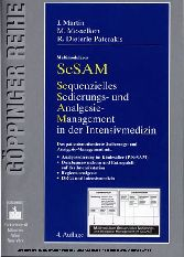 Multimodulares SeSAM - Sequenzielles Sedierungs und Analgesie Management in der Intensivmedizin