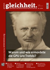 Warum und wie ermordete die GPU Leo Trotzki? - ...