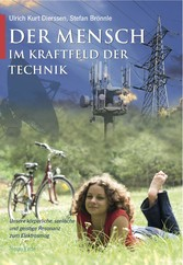 Der Mensch im Kraftfeld der Technik - Unsere kö...