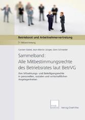 Sammelband: Alle Mitbestimmungsrechte des Betri...