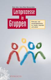Lernprozesse in Gruppen - Planungs- und Handlun...