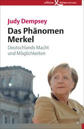 Das Phänomen Merkel - Deutschlands Macht und Mö...
